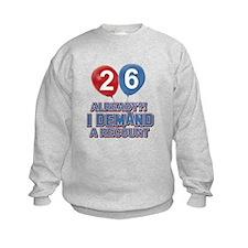26 years birthday gifts Sweatshirt