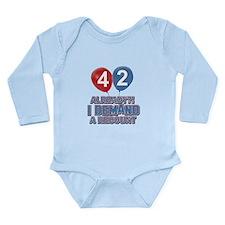 42 years birthday gifts Long Sleeve Infant Bodysui