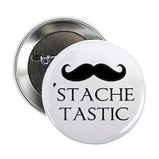 """'Stache Tastic 2.25"""" Button"""