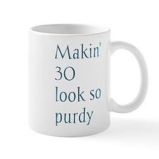Makin' 30 look so purdy Mug