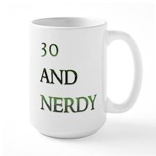 30 and nerdy Mug