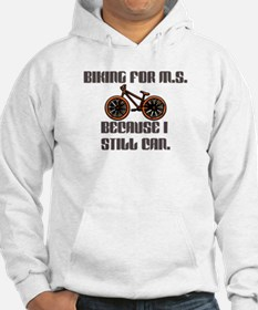 Biking for M.S because I still can Hoodie