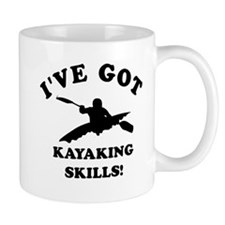I've got Kayaking skills Mug