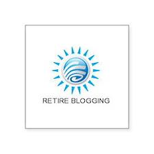 Retire Blogging Sticker