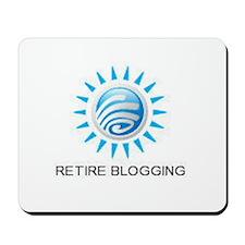 Retire Blogging Mousepad