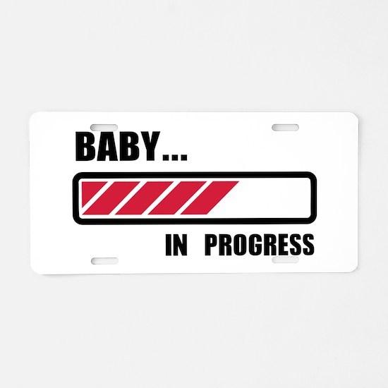 Baby in progress loading Aluminum License Plate