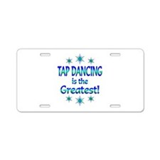 Tap is the Greatest Aluminum License Plate