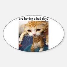 Bad Day Oval Decal