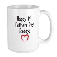 Happy First Fathers Day Daddy! Mug