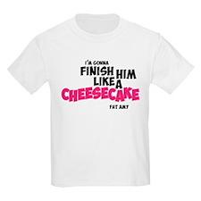 Finish him like Cheescake T-Shirt