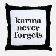 Karma Never Forgets Throw Pillow