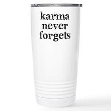 Karma Never Forgets Travel Mug