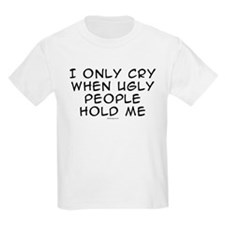 Ugly People Cry Kids T-Shirt