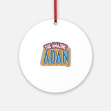 The Amazing Adan Ornament (Round)