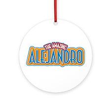 The Amazing Alejandro Ornament (Round)