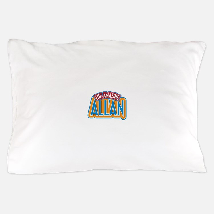 The Amazing Allan Pillow Case