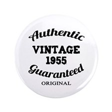 "Authentic Vintage Birthday 1955 3.5"" Button"