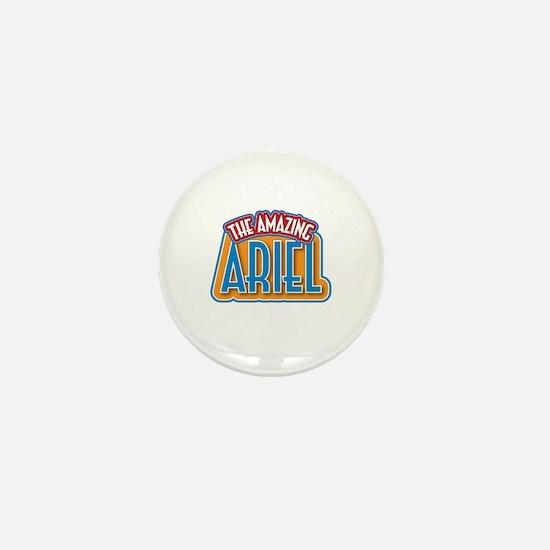 The Amazing Ariel Mini Button