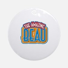 The Amazing Beau Ornament (Round)