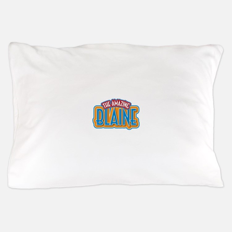 The Amazing Blaine Pillow Case