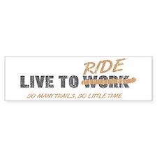 Live to Ride Bumper Bumper Sticker