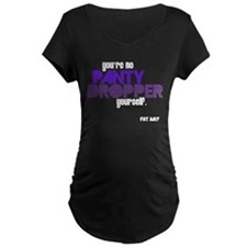 Panty Dropper Maternity T-Shirt