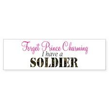 Forget Prince Charming.. I ha Bumper Bumper Sticker