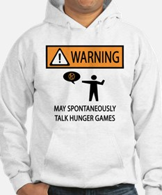 Warning Talk Hunger Games Hoodie