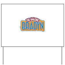 The Amazing Bradyn Yard Sign