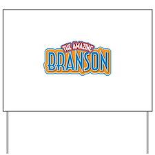 The Amazing Branson Yard Sign