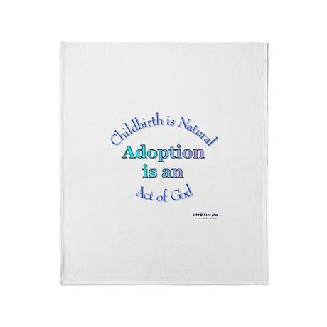 Adoption Act of God Throw Blanket