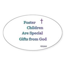 Foster Children Gifts from God Decal