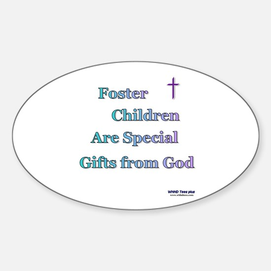 Foster Children Gifts from God Sticker (Oval)