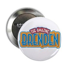 "The Amazing Brenden 2.25"" Button"