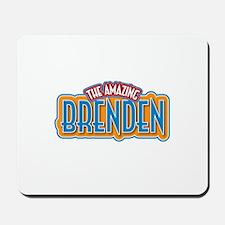 The Amazing Brenden Mousepad