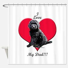 Black Golden Doodle Love Dad Shower Curtain