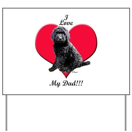 Black Golden Doodle Love Dad Yard Sign