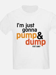 Pump and Dump T-Shirt
