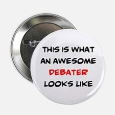 """awesome debater 2.25"""" Button"""