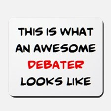 awesome debater Mousepad
