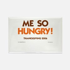 Me So Hungry Rectangle Magnet