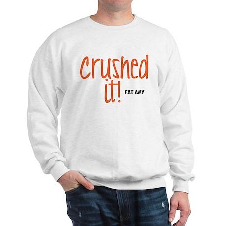 Crushed It Sweatshirt