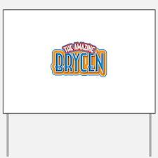The Amazing Brycen Yard Sign
