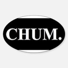 CHUM Decal