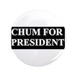 """CHUM 3.5"""" Button"""
