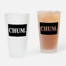 CHUM Drinking Glass