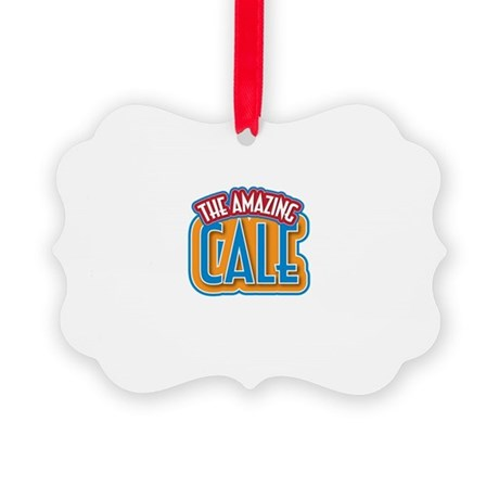 The Amazing Cale Ornament