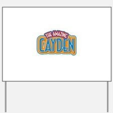 The Amazing Cayden Yard Sign