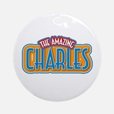 The Amazing Charles Ornament (Round)