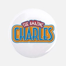 """The Amazing Charles 3.5"""" Button (100 pack)"""